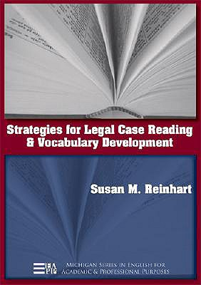 Strategies for Legal Case Reading and Vocabulary Development By Reinhart, Susan M.