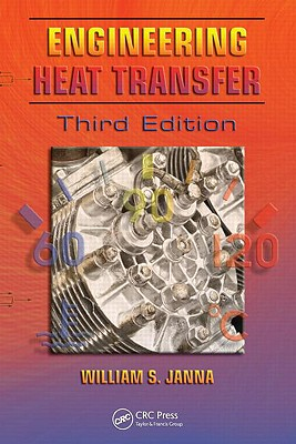 Engineering Heat Transfer By Janna, William S.